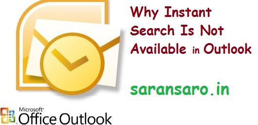 Why instant search is not available in outlook