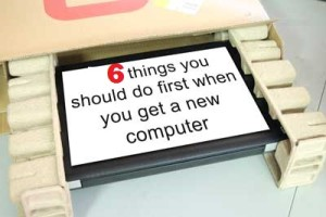 Tips to Do with Your New Computer