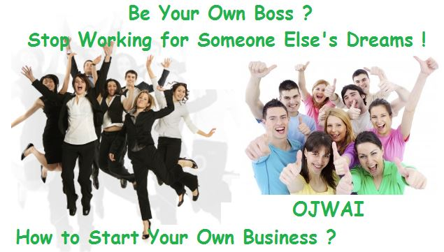 How to Start Your Own Home Business OJWAI