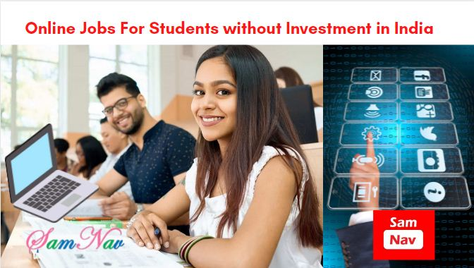 Online Jobs For Students in India without Investment